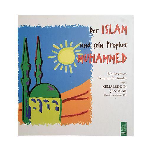 Der Islam und sein Prophet Mohammed